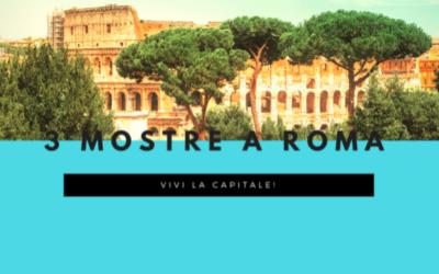 Tre mostre nella capitale italiana
